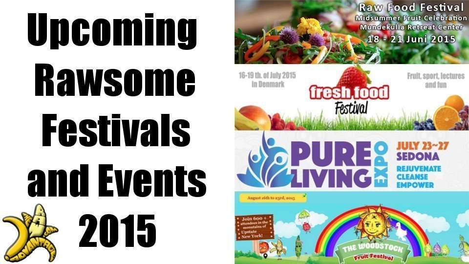Upcoming Raw Food Festivals & Events