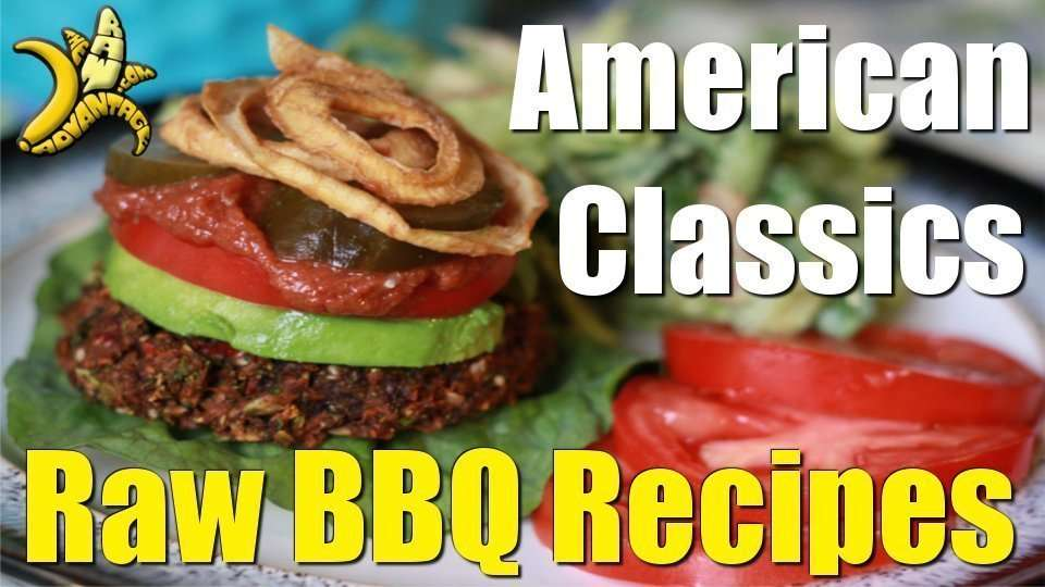 American Classics Raw Vegan BBQ Recipes!