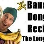Banana Dongs Recipe – The Long Story