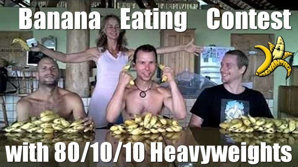 Banana eating Contest with 80/10/10 Heavyweights!