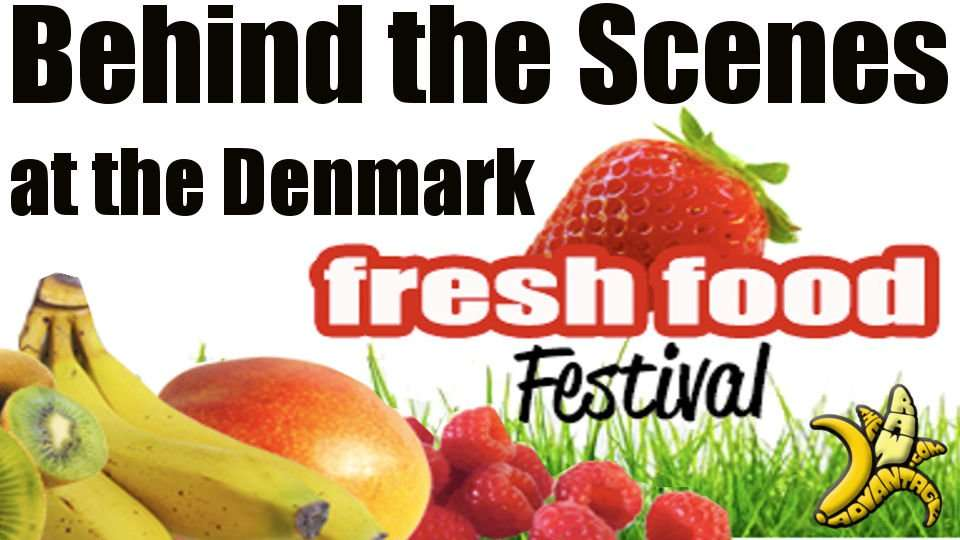 Behind the Scenes at the Denmark Fruit Festival!