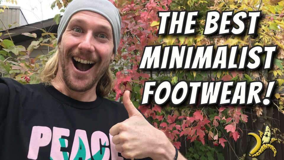 Minimalist Footwear | My All Time Favourites!