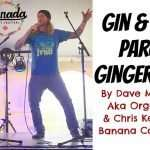 """""""Gin and Juice"""" parody """"Ginger Juice"""" by Organic Man & The Banana Commander"""