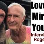 """""""Love the Miracle You Are"""" a Interview with Roger King"""