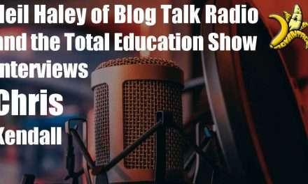 Banana Commander Interviewed by Neil Haley on Blogtalkradio for The Total Education Show