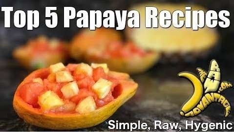 Top 5 Best Papaya Recipes