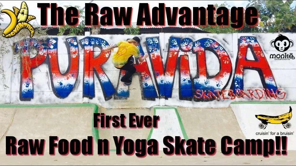Skate Camp, First Ever Raw Food n Yoga Skateboard Camp!
