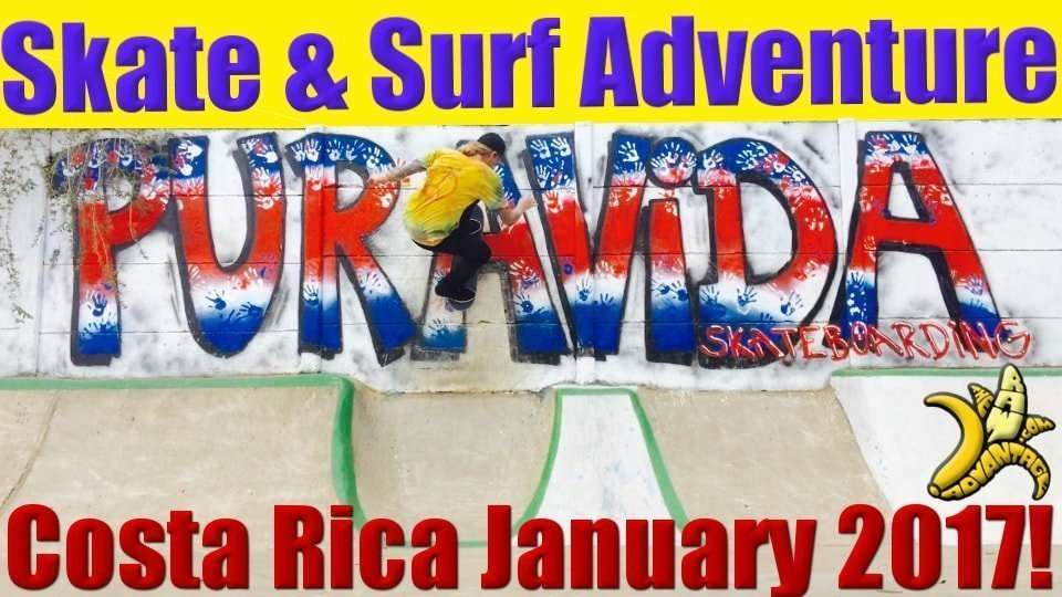 Skate and Surf Raw Adventure Retreat Costa Rica Jan 2017!