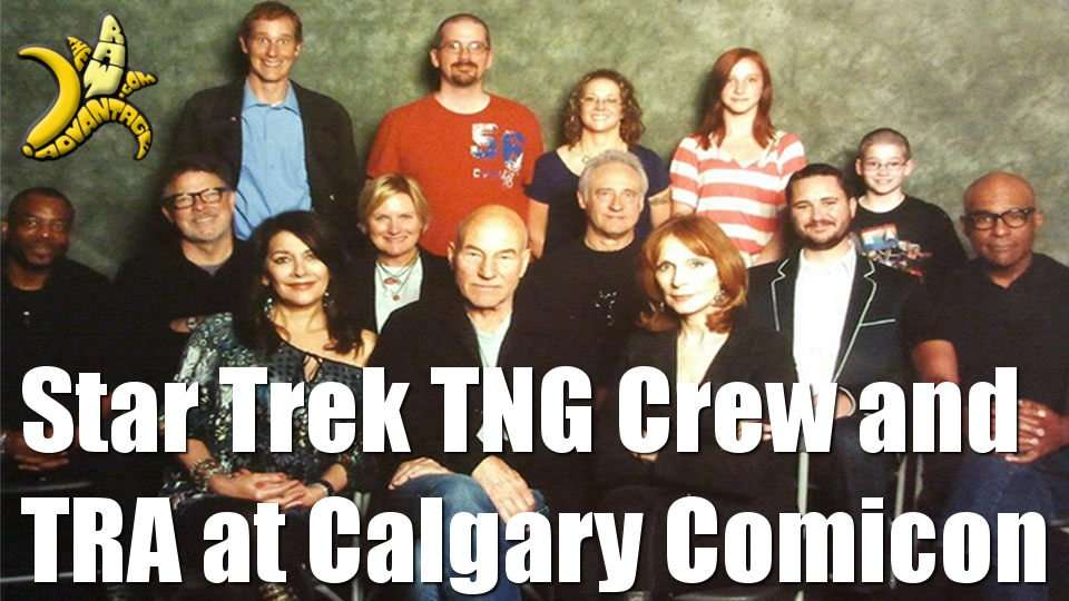 Kendall Bites, Comicon in Calgary, TRA meets Star Trek TNG