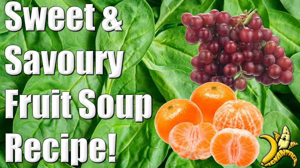Sweet n Savoury Fruit Soup!