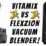 Vitamix Vs Flexzion Vacuum Blender!