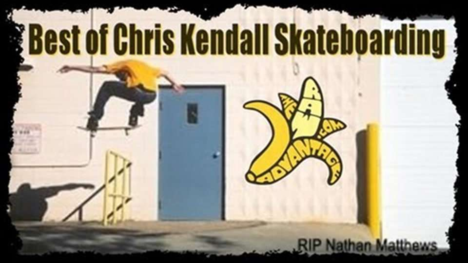 Best of Chris Kendall Skateboarding