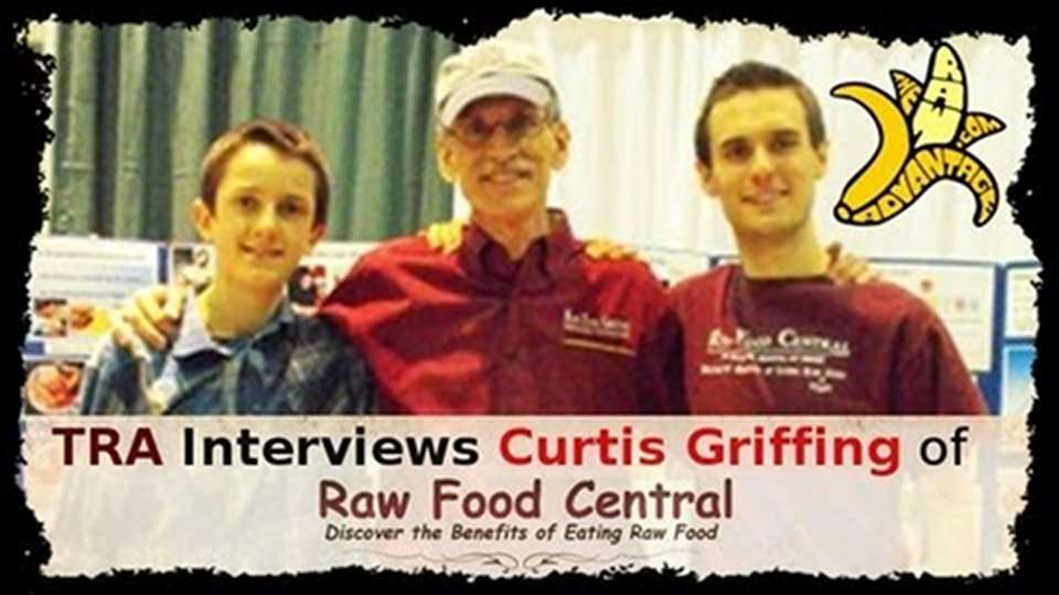 TRA interviews Curtis Griffing of Raw Food Central, Plus a Recipe!
