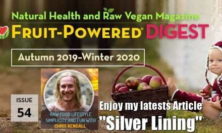 """My """"Silver Lining"""" Article in Fruit Powered Digest Autumn 2019 – Winter 2020"""