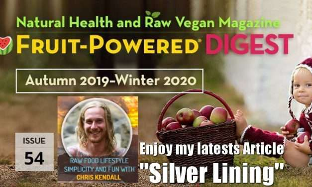 "My ""Silver Lining"" Article in Fruit Powered Digest Autumn 2019 – Winter 2020"