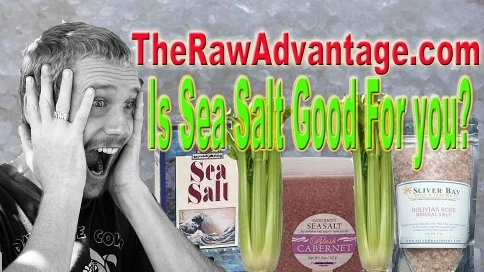Sea Salt, Is it Good For You?