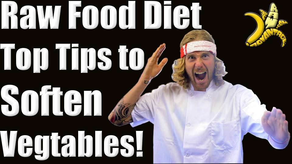 Raw Food Diet – Top Tips to make Raw veggies taste Cooked!