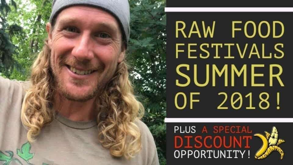 Discounts for Top Raw Food Festivals of 2018