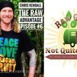 The Raw Gypsy Not Quite Hippie Podcast Interviews Chris Kendall