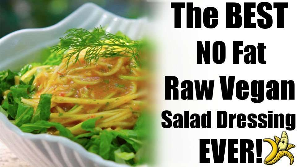 The Best NO Fat Raw Vegan Salad Dressing Ever!