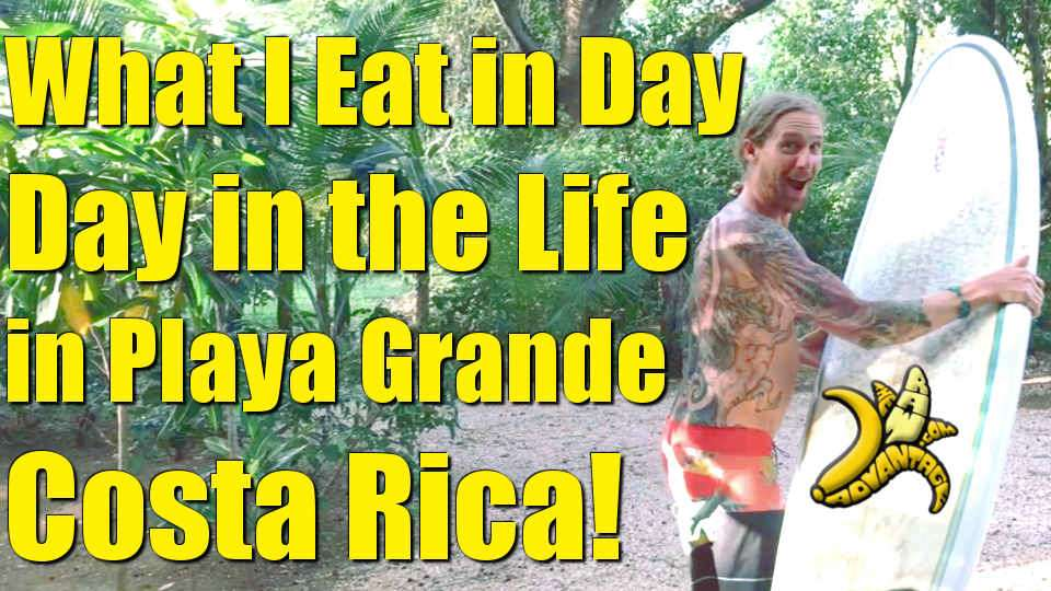 What I Eat in A Day / Day in the Life in Playa Grande Costa Rica!